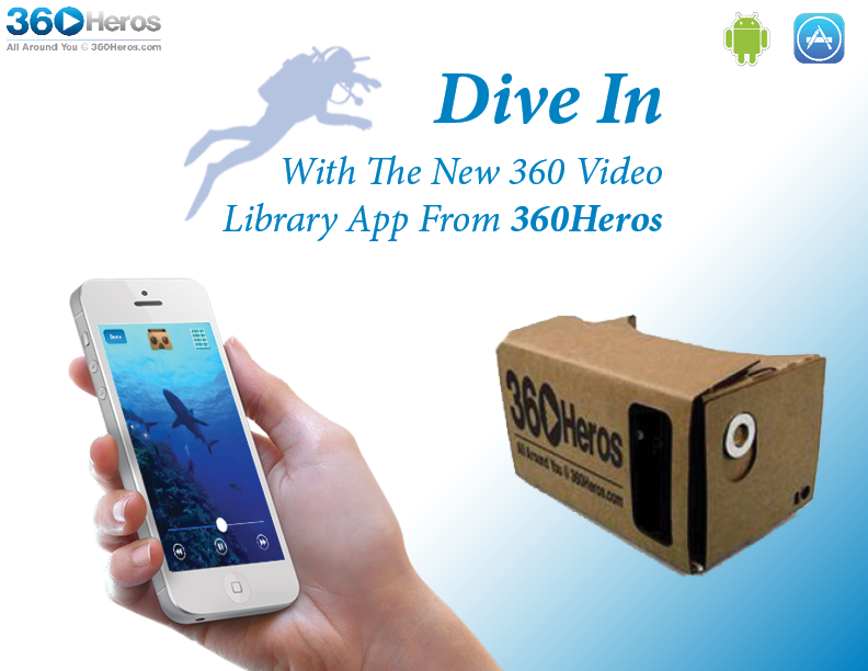 Cardboard VR 360Heros Style: Introducing the New 360 Video Library App!