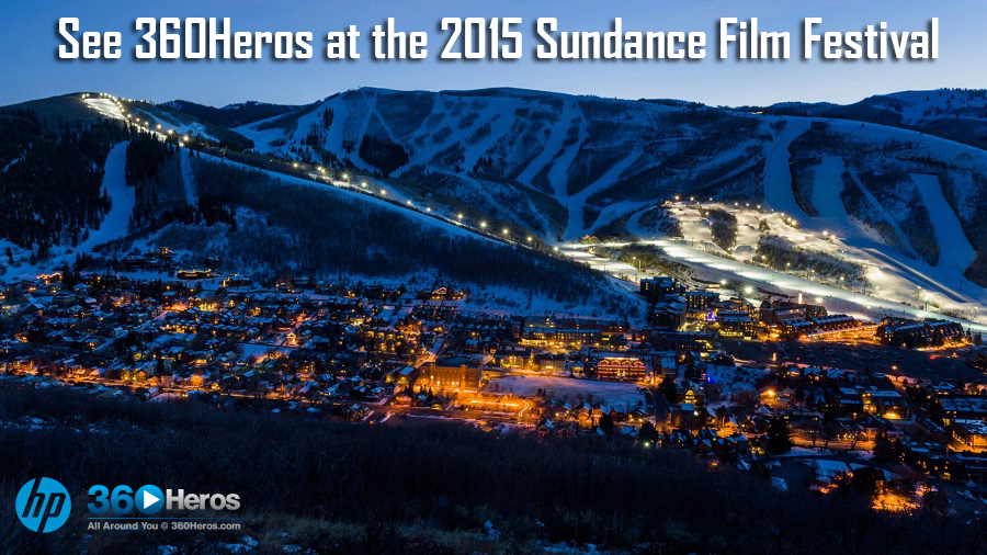 The 2015 Sundance Film Festival With 360Heros