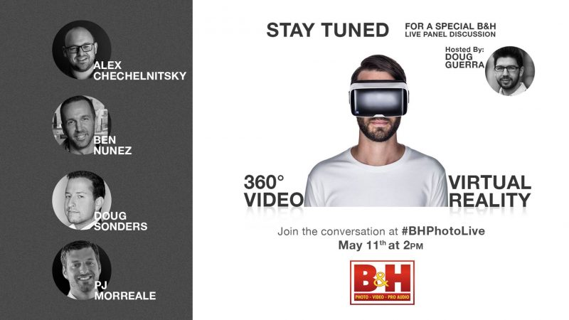 Join B&H Photo's Live VR Panel Discussion