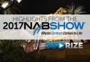 2017 NAB Show Highlights