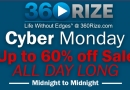 360Rize® Cyber Monday SALE!!!